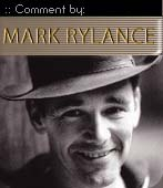 Mark Rylance Comment